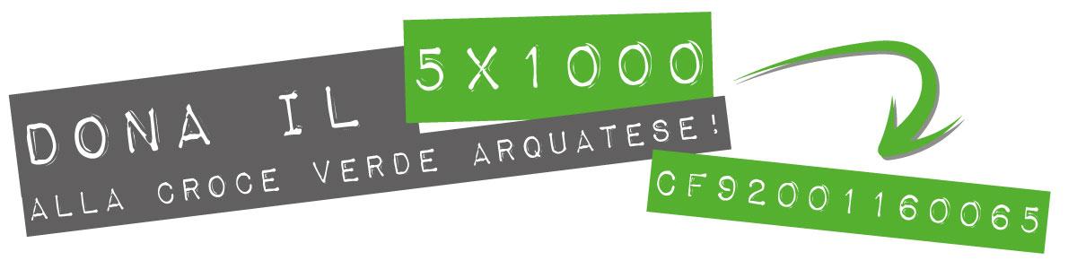 Dona il 5x1000 alla Croce Verde Arquatese!