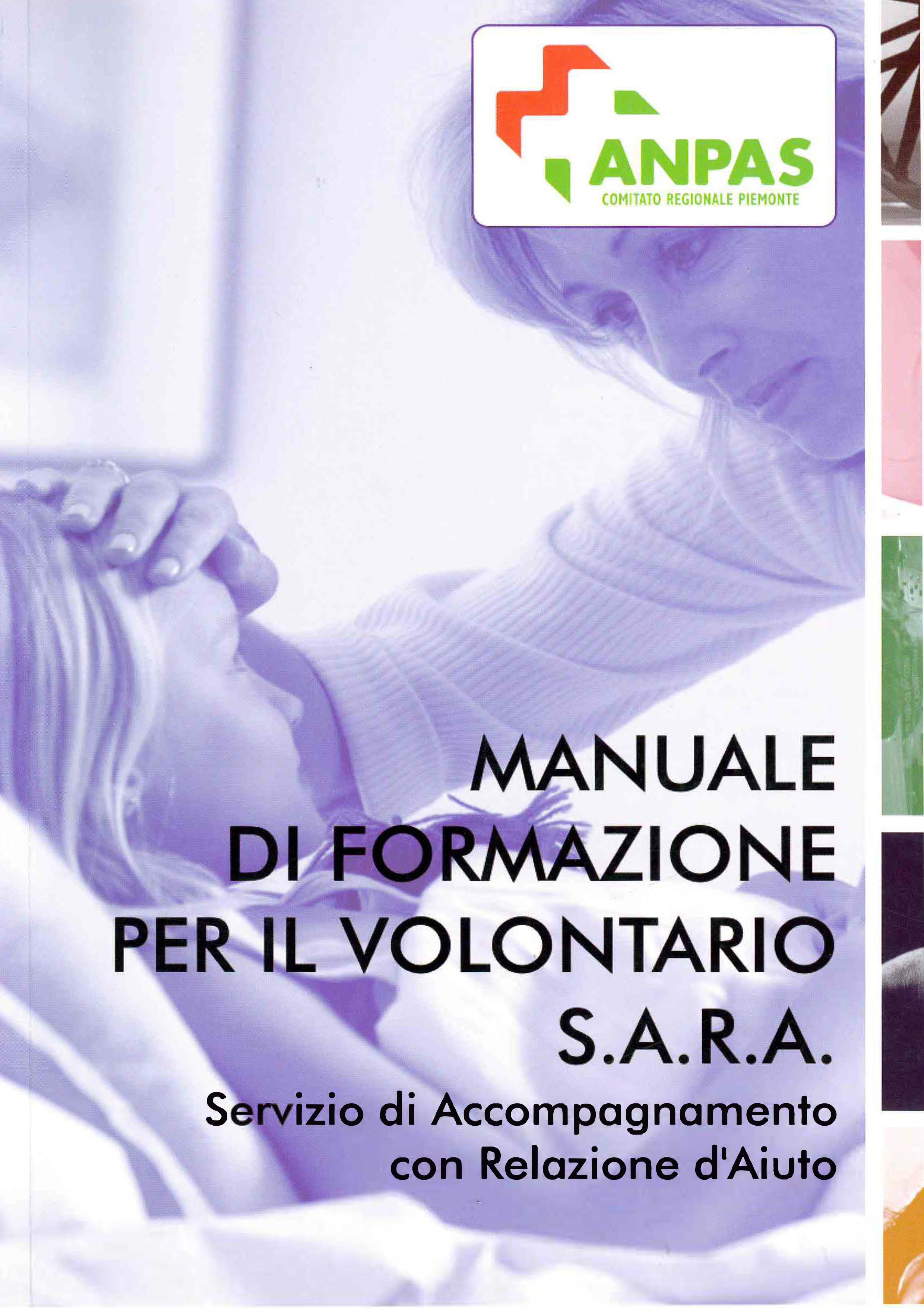 MANUALE DI FORMAZIONE PER IL VOLONTARIO S.A.R.A. Servizio di Accompagnamento con Relazione d'Aiuto